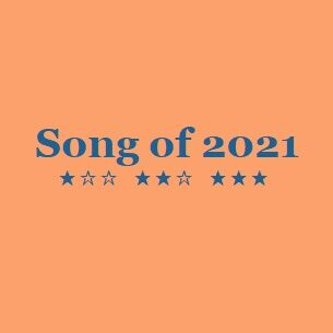Song of 2021