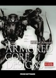 ARMORED CORE DESIGNS 4 & for Answer