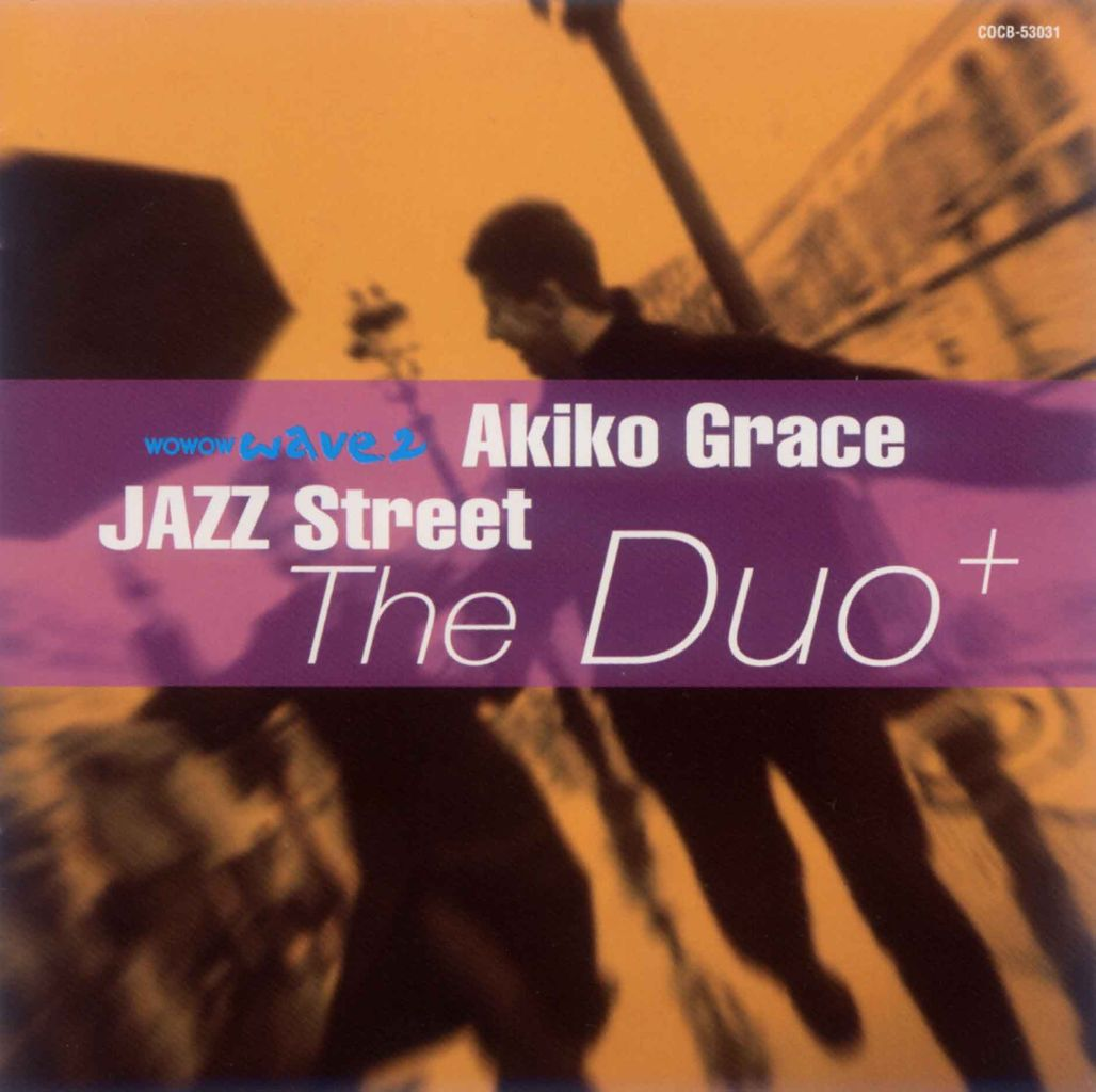 JAZZ STREET~THE DUO+-1