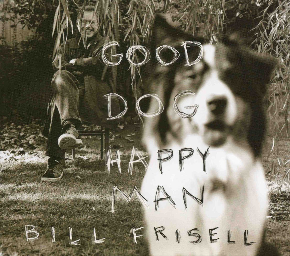 GOOD DOG, HAPPY MAN-1