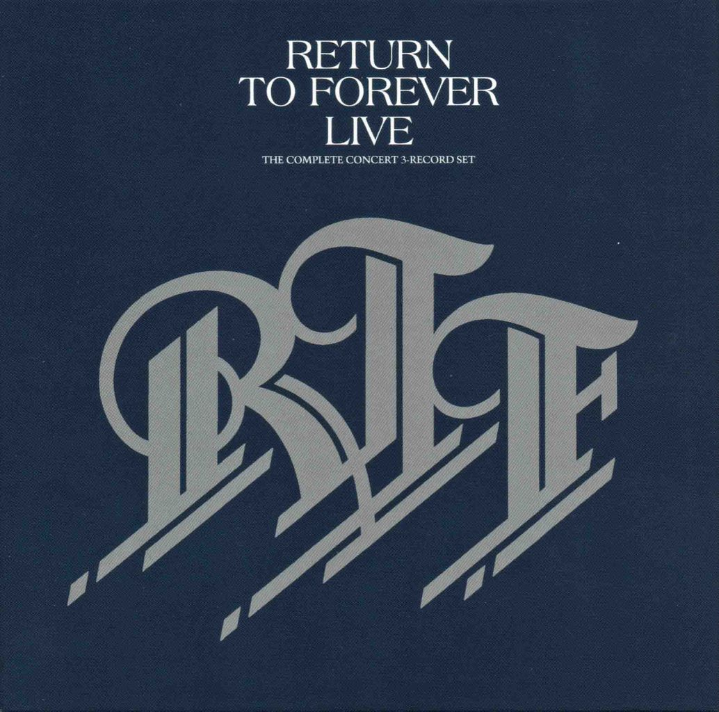 RETURN TO FOREVER LIVE:THE COMPLETE CONCERT-1