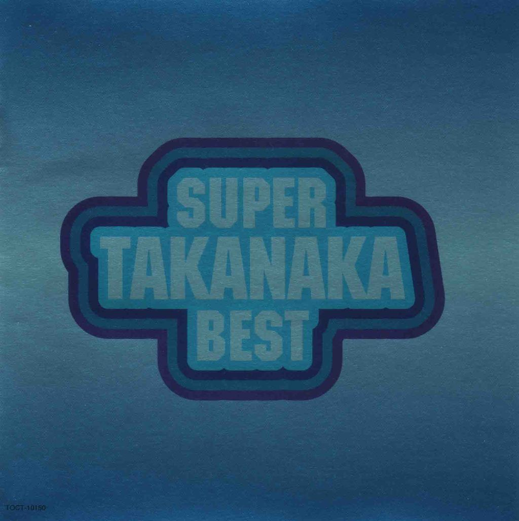 SUPER TAKANAKA BEST-1
