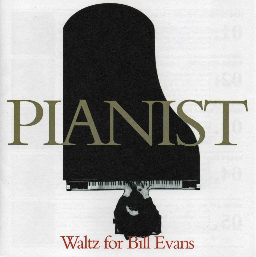 PIANIST 〜WALTZ FOR BILL EVANS-1