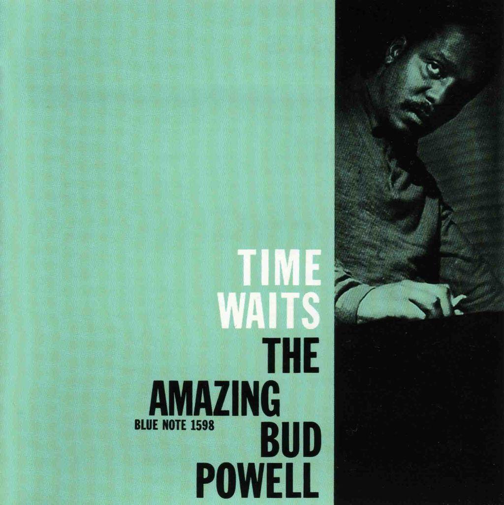 TIME WAITS - THE AMAZING BUD POWELL VOL.4-1