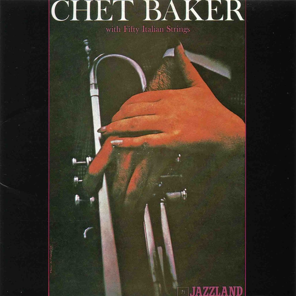 CHET BAKER WITH FIFTY ITALIAN STRINGS-1