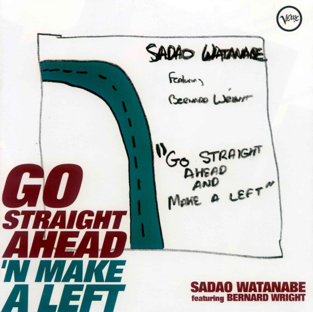 GO STRAIGHT AHEAD 'N MAKE A LEFT-1