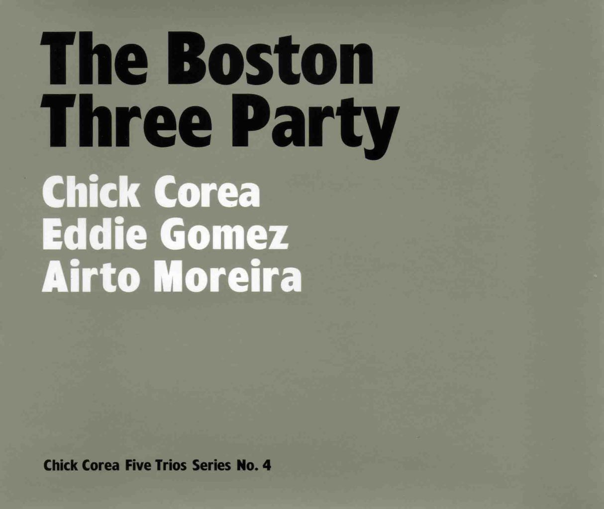 THE BOSTON THREE PARTY-1