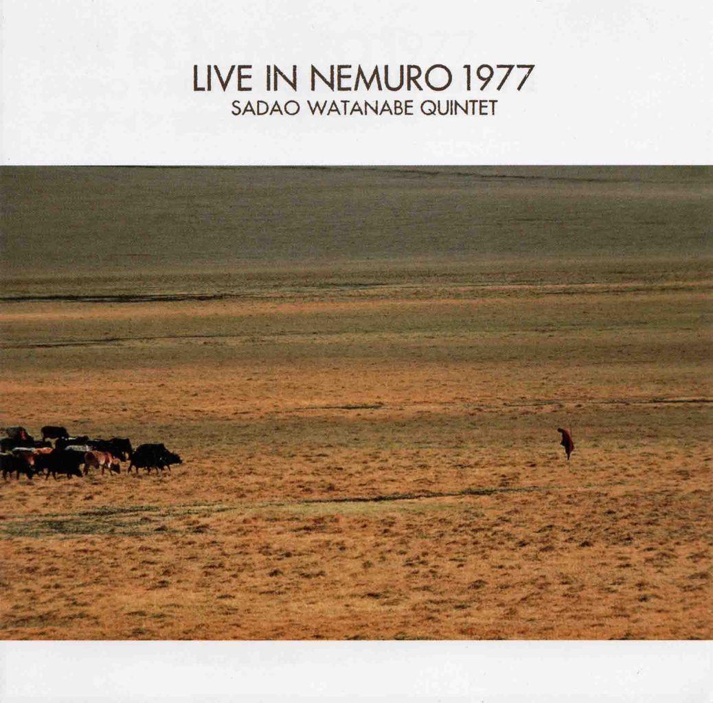 LIVE IN NEMURO 1977-1