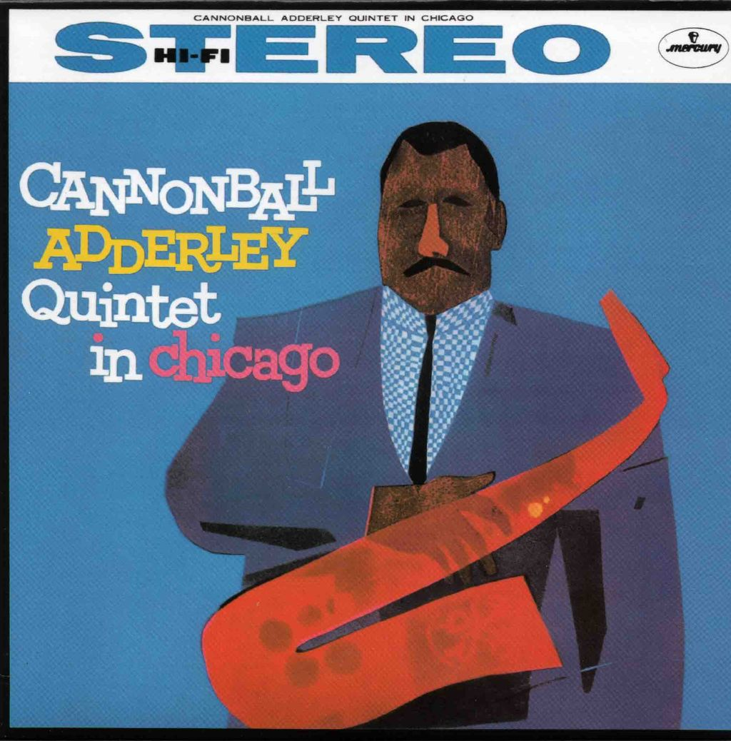 CANNONBALL ADDERLY QUINTET IN CHICAGO-1