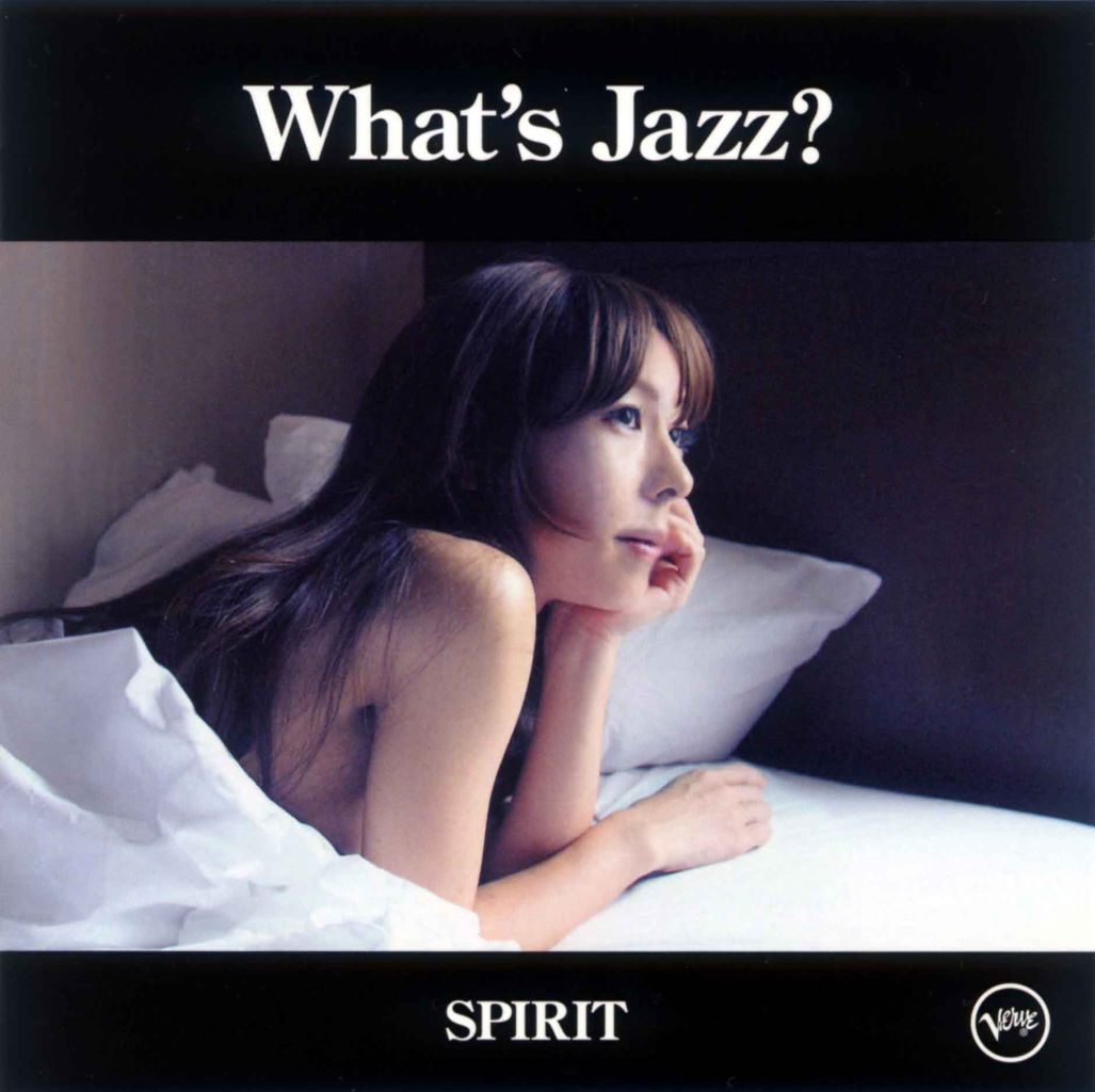 WHAT'S JAZZ? -SPIRIT-1
