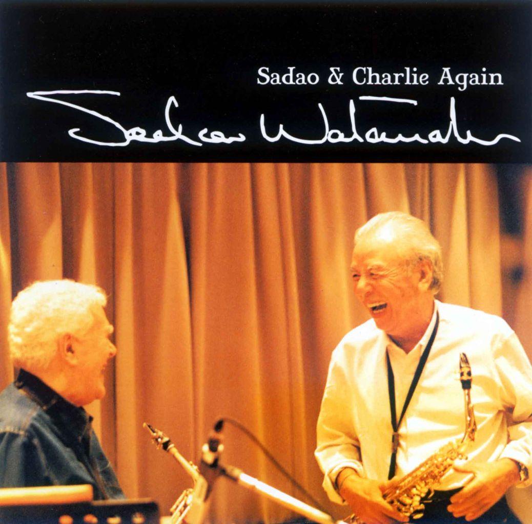 SADAO & CHARLIE AGAIN-1