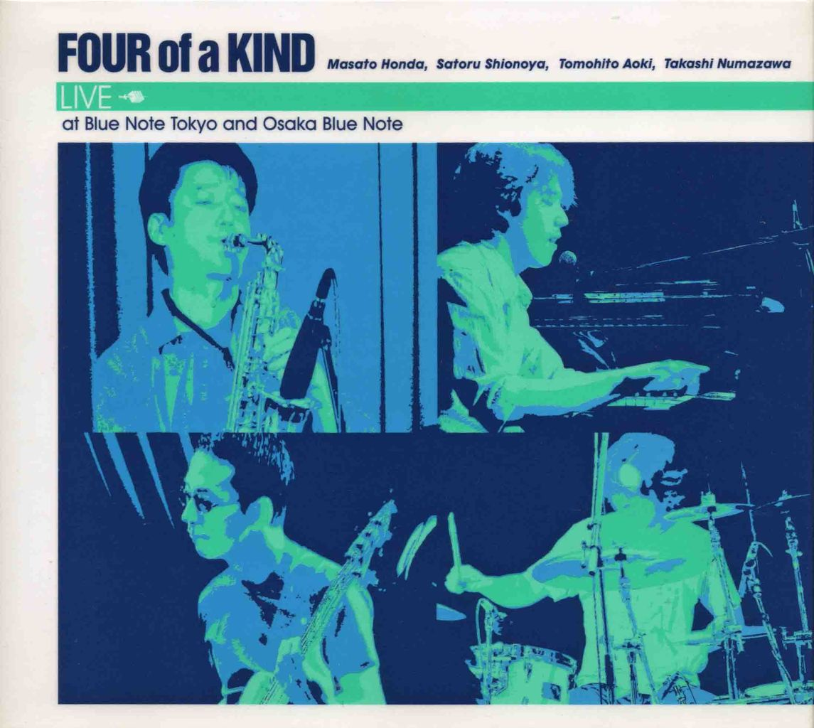 FOUR OF A KIND LIVE AT BLUE NOTE TOKYO AND OSAKA BLUE NOTE-1