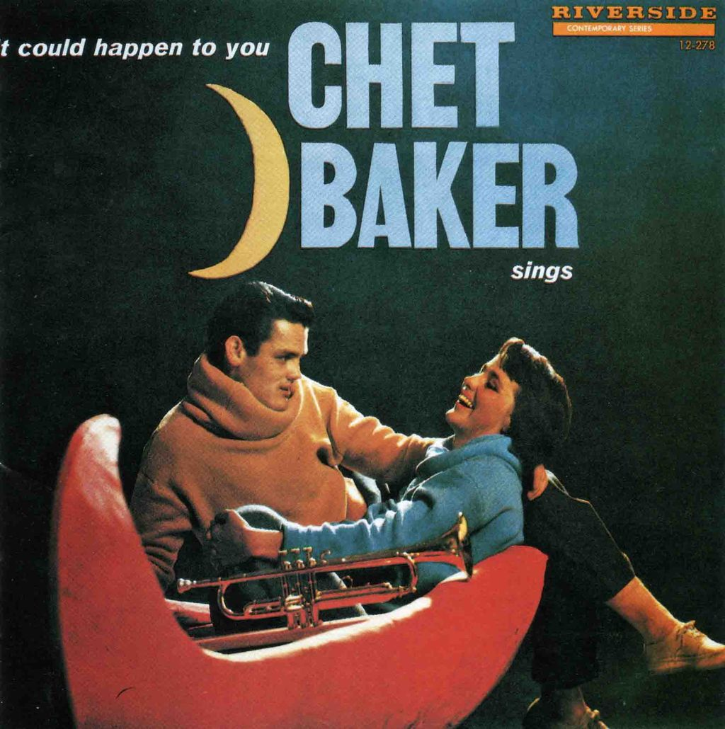 IT COULD HAPPEN TO YOU:CHET BAKER SINGS-1