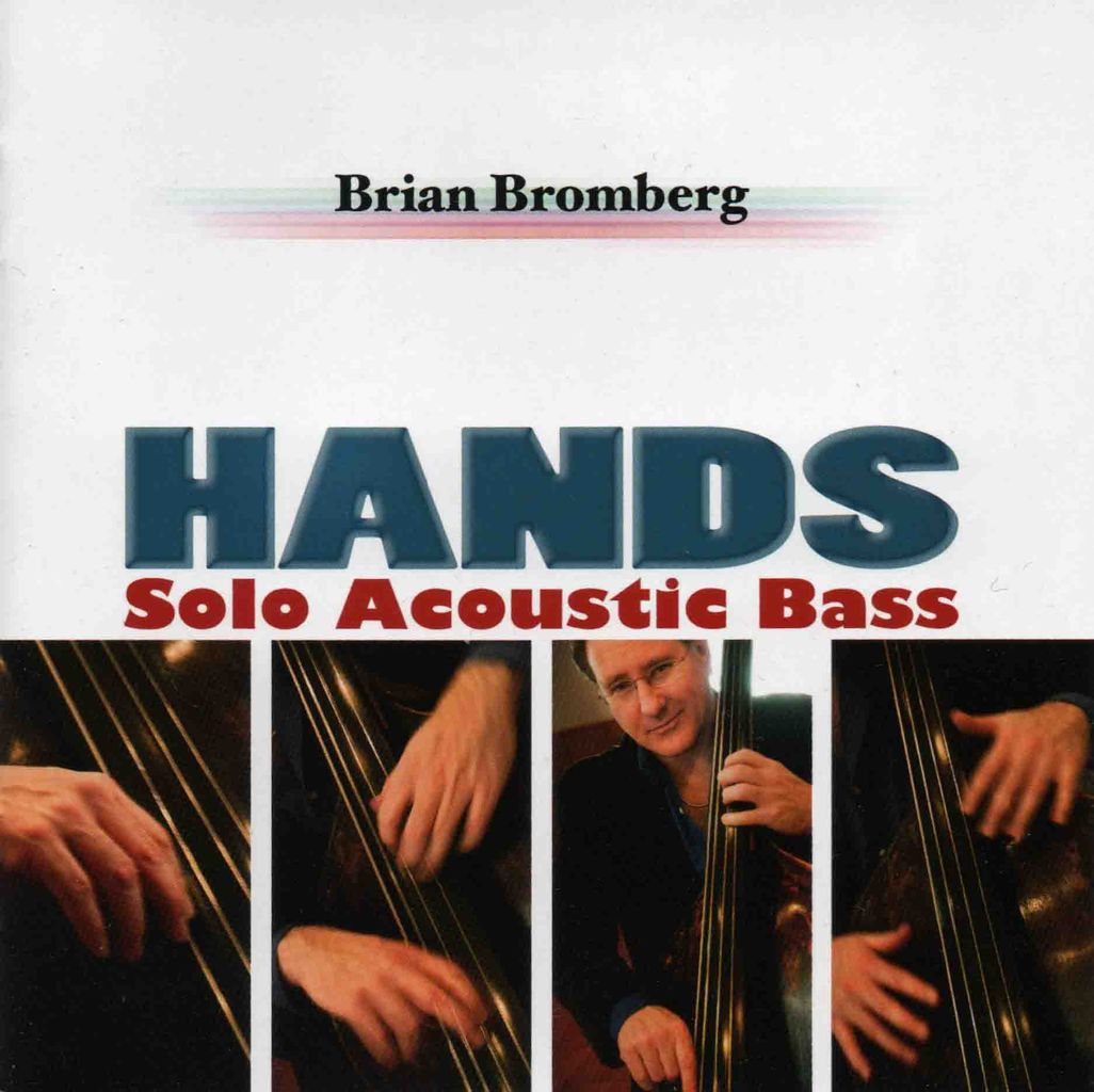 HANDS -SOLO ACOUSTIC BASS--1