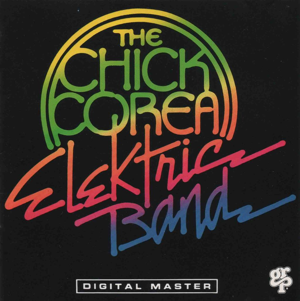 THE CHICK COREA ELEKTRIC BAND-1