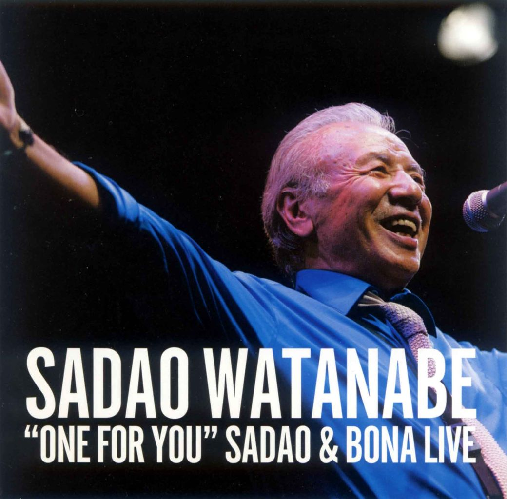"""ONE FOR YOU"" SADAO & BONA LIVE-1"