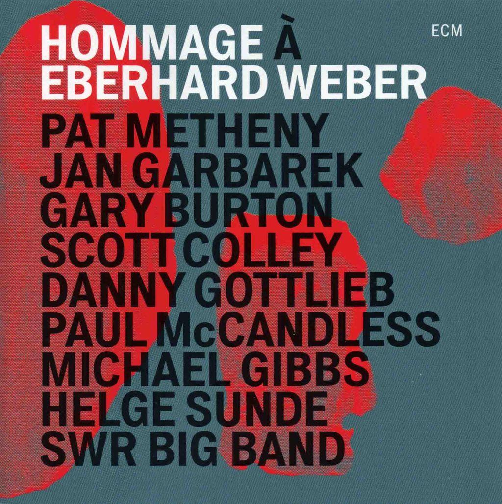 HOMMAGE A EBERHARD WEBER-1