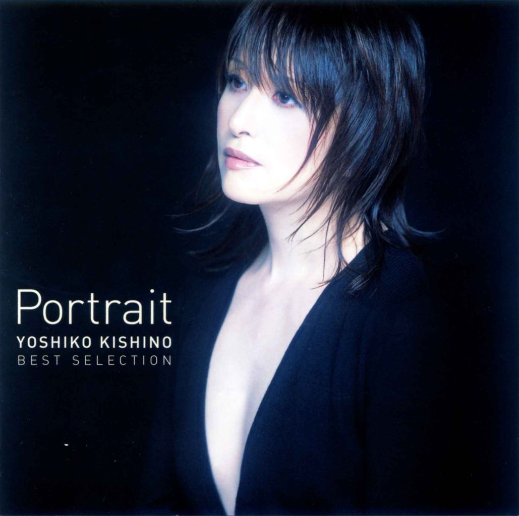 PORTRAIT - YOSHIKO KISHINO BEST SELECTION-1
