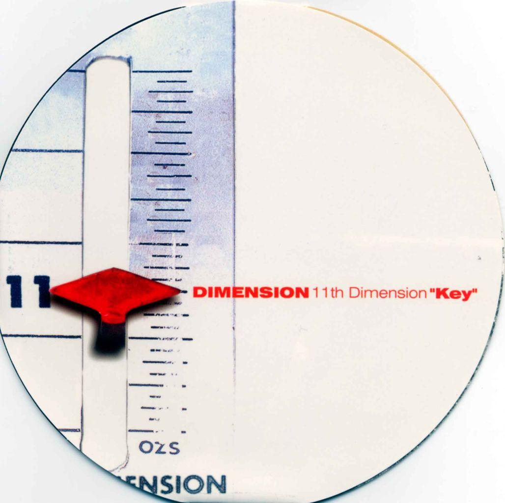 """11TH DIMENSION """"KEY""""-1"""