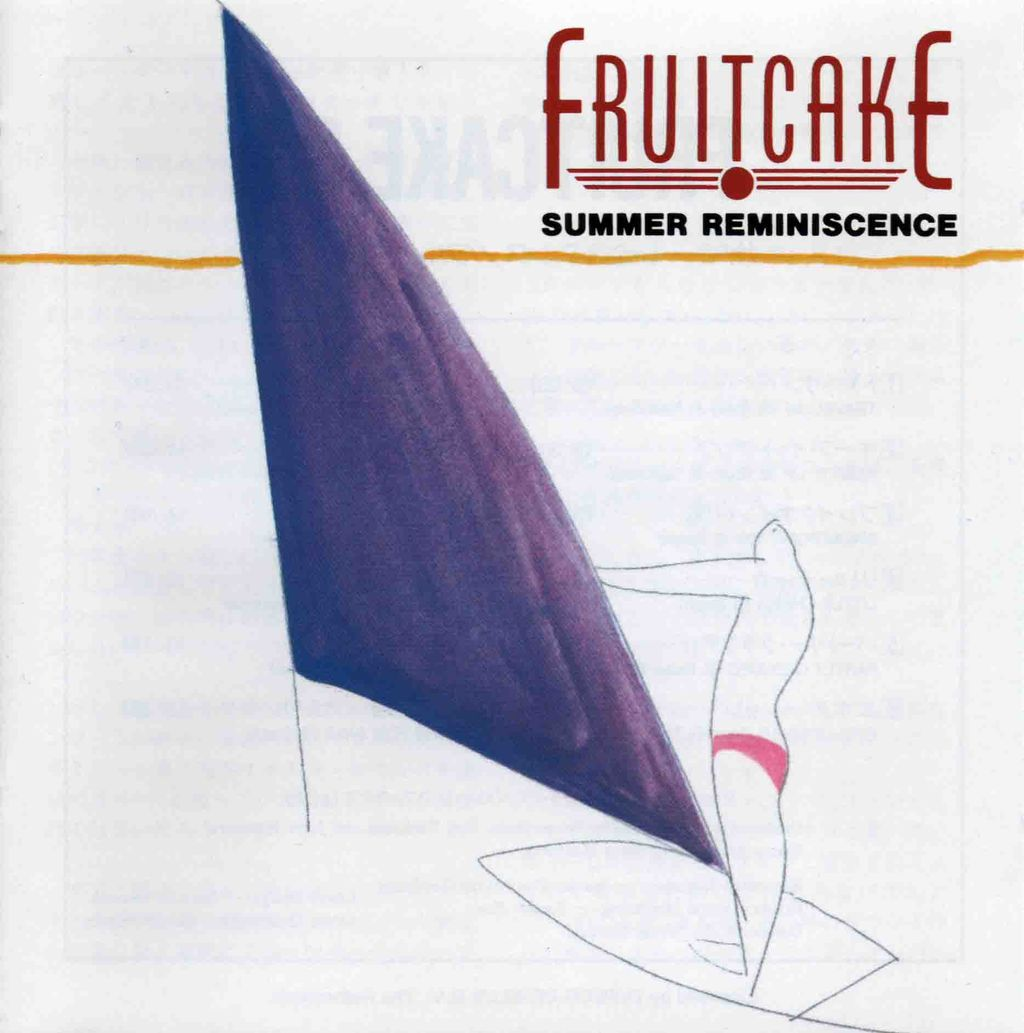 FRUITCAKE 3 SUMMER REMINISCENCE-1