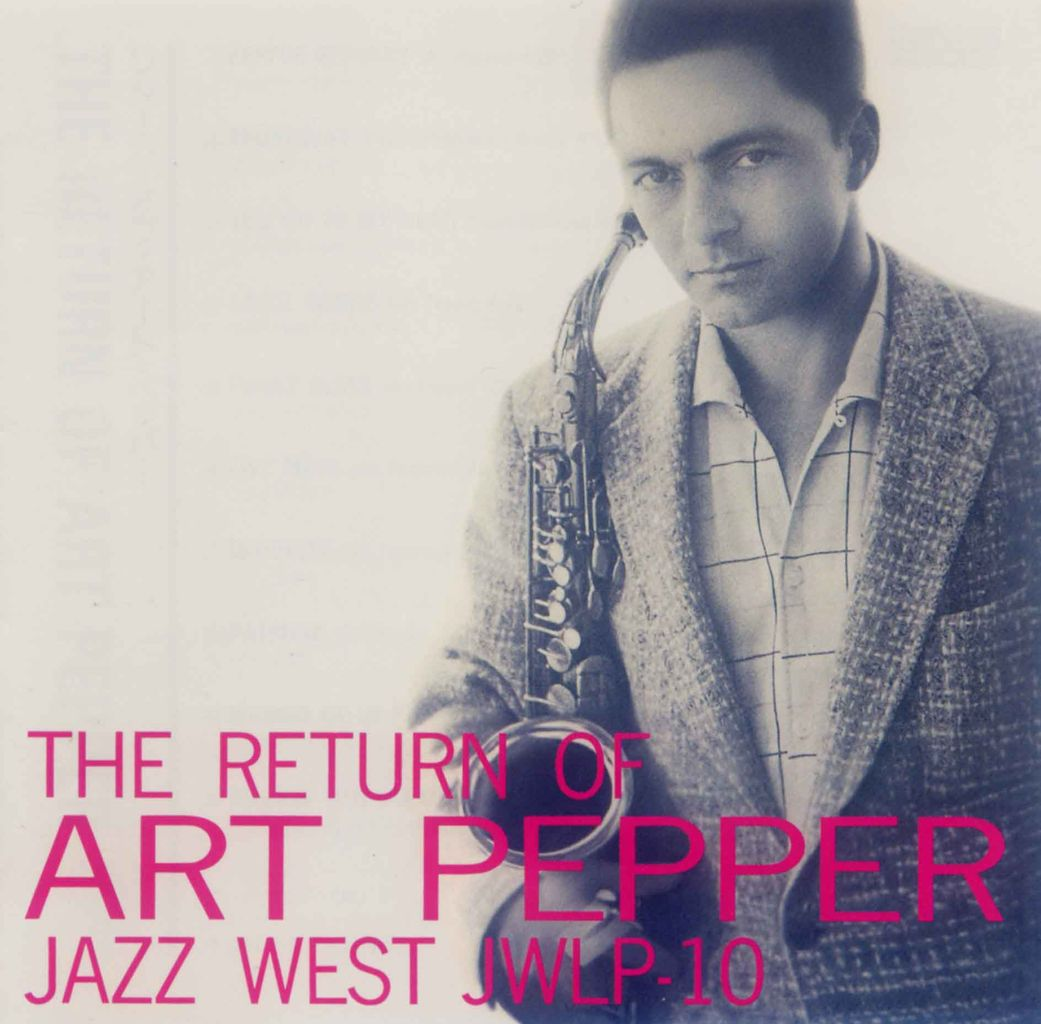 THE RETURN OF ART PEPPER-1