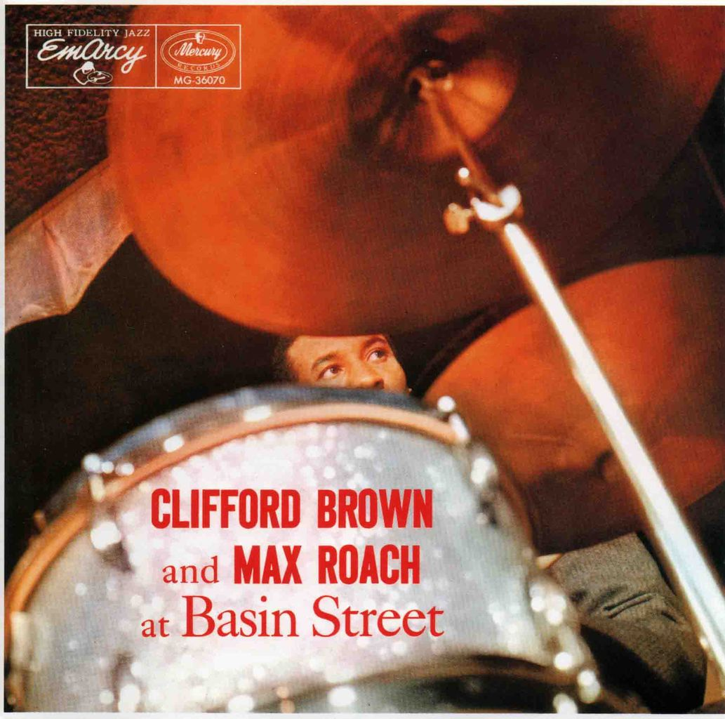 CLIFFORD BROWN AND MAX ROACH AT BASIN STREET-1
