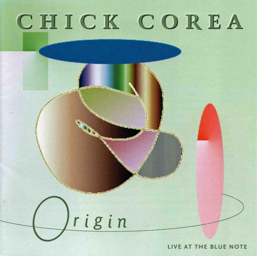 CHICK COREA AND ORIGIN-1