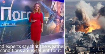 【おそロシア】 ロシア国営テレビのお天気お姉さん「シリアの10月の天気は絶好の空爆日和です」