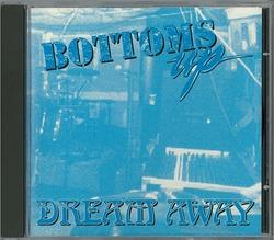 bottoms up_dream away 01