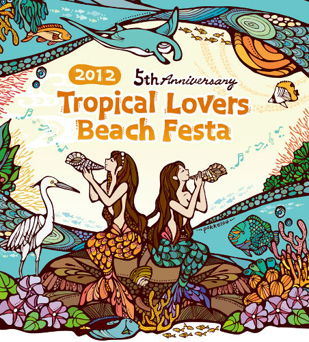 Tropical Lovers Beach Festa 2012