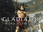 GLADIATOR -ROAD TO FREEDOM- (5)