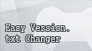 Easy Version.txt Changer