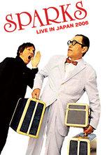 sparks live in japan 2006