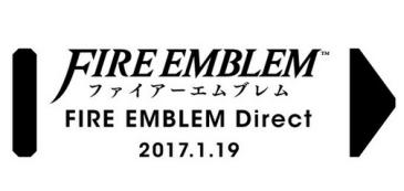 【朗報】「ファイアーエムブレム Direct 2017.1.19」 日本でも1/19朝7時より配信決定!