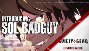 PS4「ギルティギア ストライヴ」 スターターガイド動画 第1弾「ソル」&「カイ」編が公開!