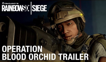「レインボーシックス シージ」 新拡張『Operation Blood Orchid』の最新トレイラーが公開!