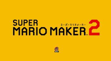 「Nintendo Direct 2019.2.14」始まったぞ!まずは「スーパーマリオメーカー2」 2019年6月発売決定!!