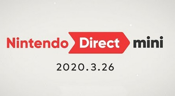 【2020.3.26】NintendoDirect Mini