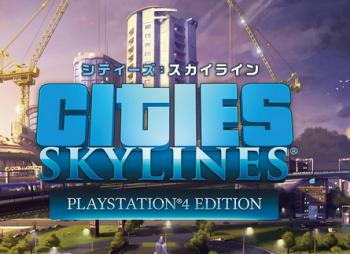 「シティーズ スカイライン」傑作都市開発シミュレーションがPS4に登場!4/12発売、PV公開