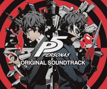 「ペルソナ5 オリジナル・サウンドトラック」が本日発売!試聴ムービー公開