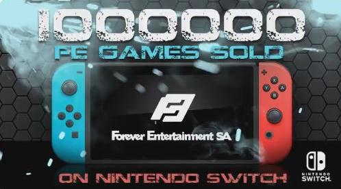 【サードの楽園】『Forever Entertainment』がNintendo Switchで100万本のソフトが販売されたことをTwitterで報告!
