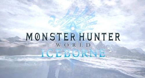 """「モンハンワールド」 超大型DLC""""アイスボーン""""新情報解禁!MHWIBはG級ではなくマスターランク!!"""
