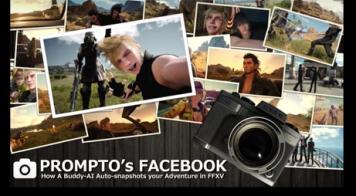 「ファイナルファンタジー15」 プロンプトが写真を撮りまくってFacebookにアップするプロンプト・トレーラーが公開www