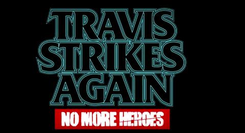 【速報】ノーモアヒーローズ最新作『TRAVIS STRIKES AGAIN』 PVきたあああああ!!!【須田ゲー 】