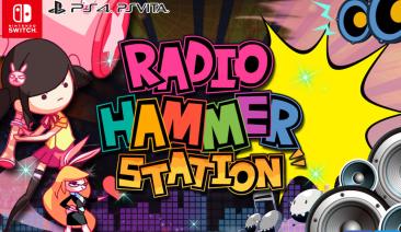 PS4/Switch/Vita「Radio Hammer Station (ラジオハンマーステーション)」 リズミカルなサウンドにノってぶっ飛ばせ!紹介映像が公開!!
