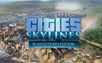 「シティーズ:スカイライン PS4 Edition」 都市開発シミュレーションの傑作がPS4に登場、PV公開!