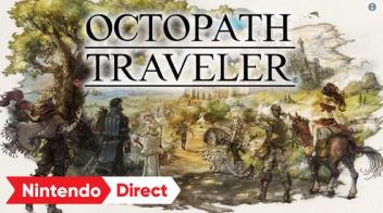 Switch独占「オクトパストラベラー」 新動画公開で神ゲー確定、予約開始