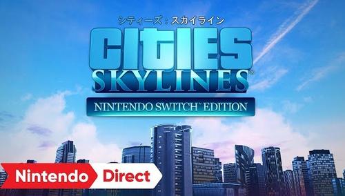 Switch版「シティーズ:スカイライン」街づくりシム 傑作が登場、配信開始!!
