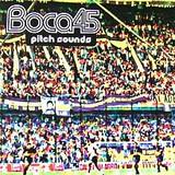 BOCA 45 / PITCH SOUNDS