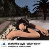 drivin' slow